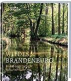 Wildes Brandenburg -