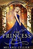 The Princess Pact: A Twist on Rumpelstiltskin (The Four Kingdoms Book 3)
