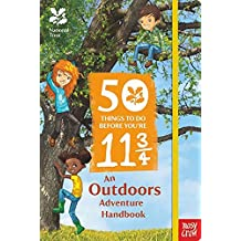 The National Trust: 50 Things To Do Before You're 11 3/4