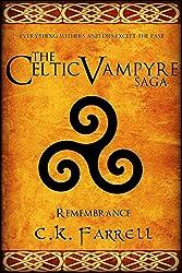 Remembrance: Book Four (The Celtic Vampyre Saga 4) (English Edition)
