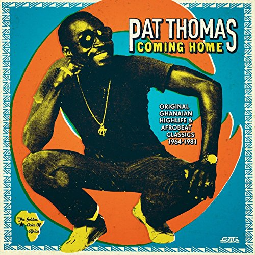 Coming Home (Classics 1967-1981 / 2CD) Original Ghanaian Highlife & Afrobeat Classics (Strut Records)