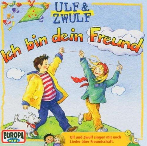 Ich Bin Dein Freund by Ulf & Zwulf (2004-05-10)