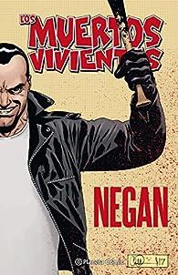 Los muertos vivientes Negan par Robert Kirkman