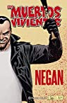 Los muertos vivientes Negan par Kirkman