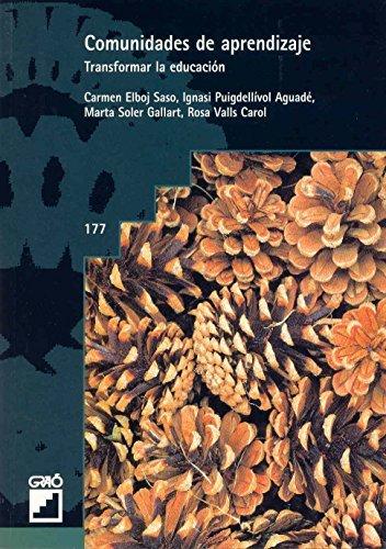 Comunidades de aprendizaje (Spanish Edition) by Carmen Elboj & Ignacioasi Puigdell?vol & Marta Soler Gallart & Rosa Valls Carol (2009-03-25)