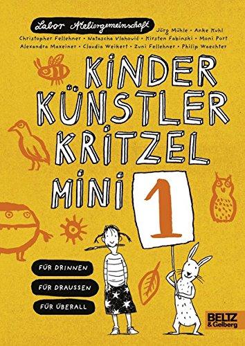 Kinder Künstler Kritzelmini 1: Für drinnen, für draußen, für überall, Buch