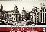 Erinnerungen an das alte Madrid (Wandkalender 2018 DIN A3 quer): Madrid auf historischen Postkarten (Monatskalender, 14 Seiten ) (CALVENDO Orte) [Kalender] [Apr 01, 2017] CALVENDO, k.A.
