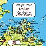 Viele Grüße von der Ostsee: Heitere Ansichten von Alfred Hoppe