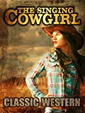 The Singing Cowgirl: Classic Western [OV]