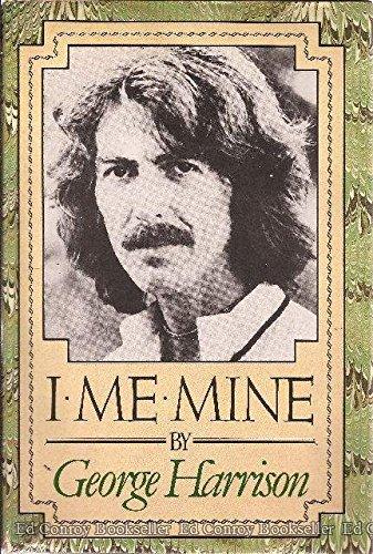 I, ME, Mine: an Autobiography por George Harrison