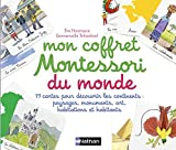 Mon coffret Montessori du monde - Dès 3 ans