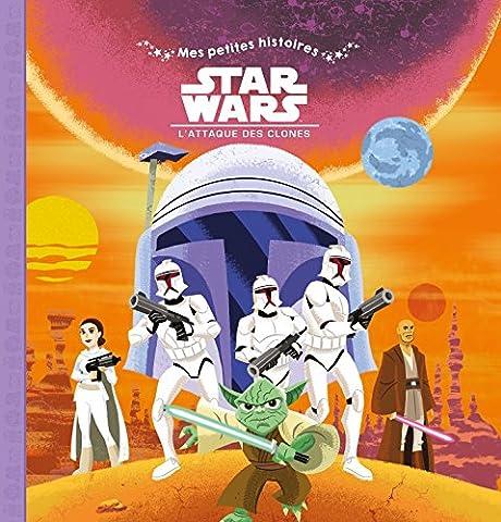 STAR WARS - Les Petites Histoires - Episode 2 - L'Attaque des Clones