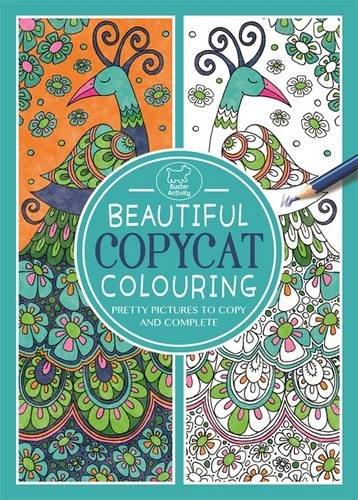 Beautiful Copycat Colouring (Colouring Book)