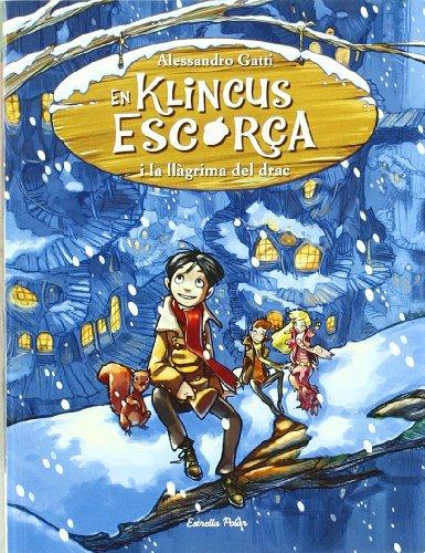 En Klincus Escorça i la llàgrima del drac 1