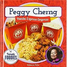 Peggy Cherng: Panda Express Empress (Female Foodies)