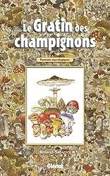 Le gratin des champignons : Portraits mycologiques