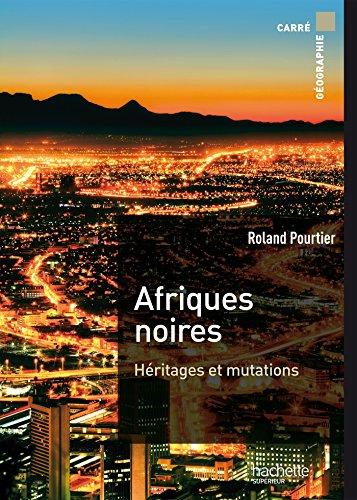 Afriques noires par Roland Pourtier