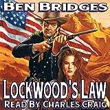Lockwood's Law: A Sam Lockwood Western, Book 2