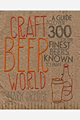 Craft Beer World by Mark Dredge (2013-04-11) Hardcover