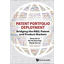 Patent Portfolio Deployment:Bridging the R&D, Patent and Product Markets