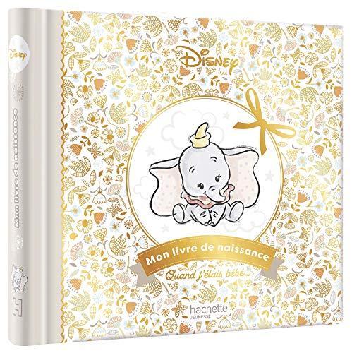DISNEY - Mon livre de naissance: Nouvelle édition