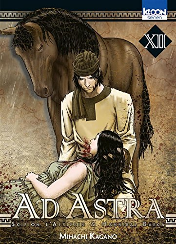 Ad astra (12) : Ad astra : Scipion l'Africain & Hannibal Barca. XII