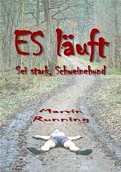 ES läuft: Sei stark, Schweinehund