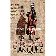 Strange Pilgrims: Twelve Stories (Penguin International Writers)