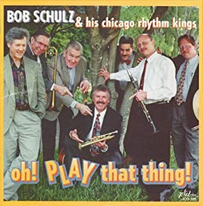 Bob Schulz & His Chicago Rhythm Kings