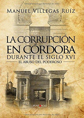 Descargar LA CORRUPCION EN CORDOBA DURANTE EL SIGLO XVI