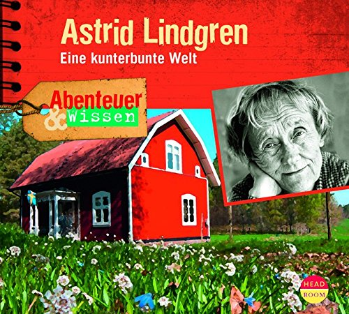 Abenteuer & Wissen: Astrid Lindgren - Eine kunterbunte Welt: Alle Infos bei Amazon