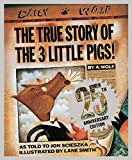 True Story of the Three Little Pigs, The