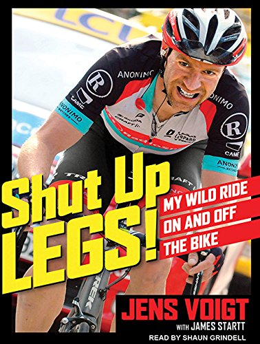 Shut Up, Legs!: My Wild Ride on and Off the Bike (United Bikes)