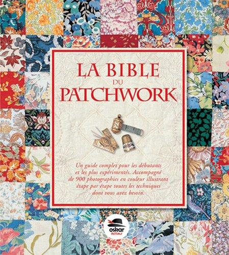 La bible du patchwork - NED Bauer Patchwork