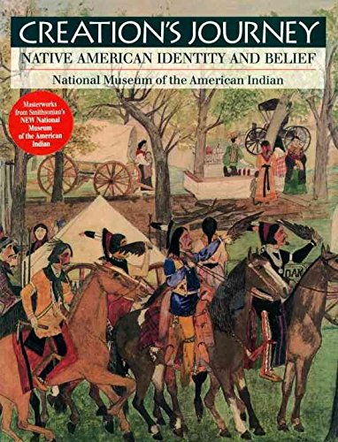 [(Creation's Journey : Native American Identity and Belief)] [Edited by Tom Hill ] published on (November, 1994)