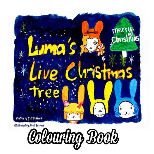 Luma's Live Christmas tree Colouring Book (Luma Series, Band 2) Luma-serie