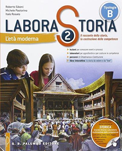 Laborastoria. Per la Scuola media. Con e-book. Con espansione online: 2