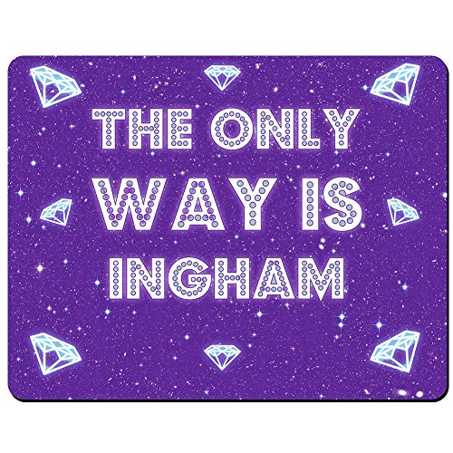 the-only-way-is-ingham-premium-mouse-mat-5mm-thick