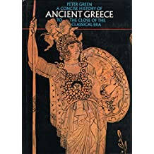 A Concise History of Ancient Greece (Illustrated Natural History S.)