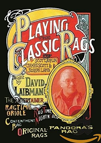 David Laibman - Playing the Classic Rags of Scott Joplin, James Scott & Joseph Lamb [2 DVDs]