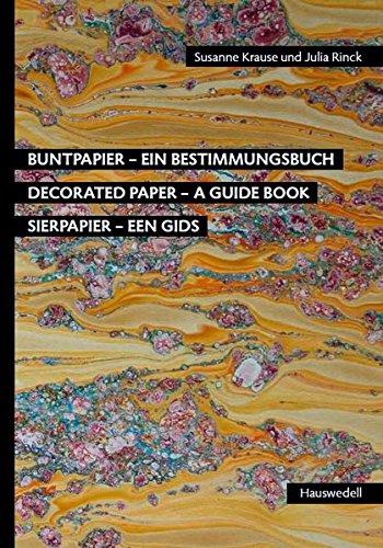 Buntpapier - Ein Bestimmungsbuch: Decorated Paper - A Guide Book | Sierpapier - Een gids