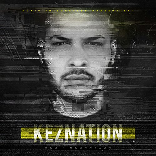 Keznation [Explicit]