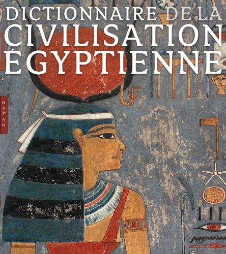 Dictionnaire de la civilisation égyptienne (nouvelle édition) par Georges Posener