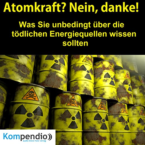 atomkraft-nein-danke-was-sie-unbedingt-uber-die-todlichen-energiequellen-wissen-sollten