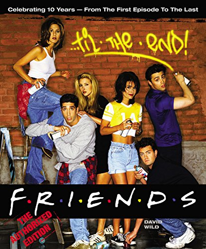 Click for larger image of Friends Til the End: The Official Celebration of All Ten Years