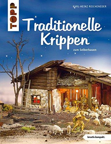 2. Traditionelle Krippen (kreativ.kompakt.)