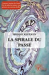 La Spirale du Passe