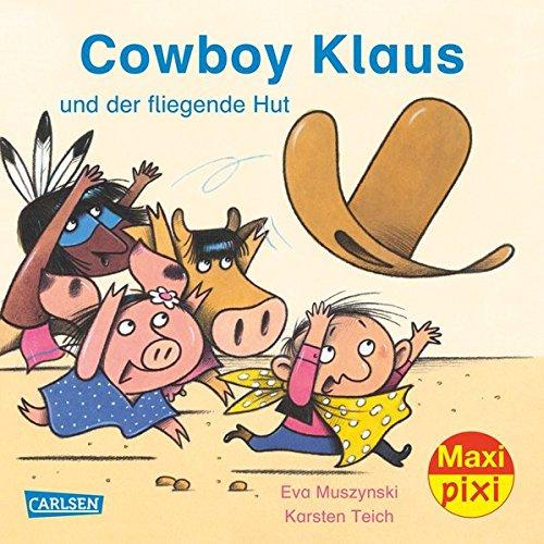 Maxi Pixi 218: Cowboy Klaus und der fliegende Hut