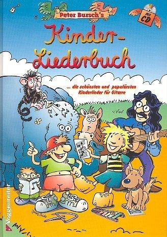 Preisvergleich Produktbild Peter Burschs Kinderliederbuch inkl. CD: das tolle Songbuch für junge Gitarristen [Musiknoten] Peter Bursch