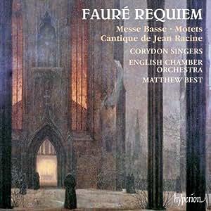 Fauré: Sacred Choral Works